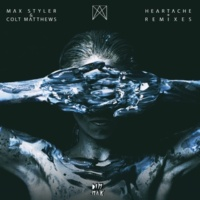 Max Styler & Colt Matthews Heartache (MERCE Remix)