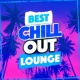The Best Of Chill Out Lounge Best Chill out Lounge