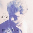 JD Eicher The Two By Two EP