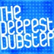 Sound of Dubstep,Dubstep&Dubstep Anthems