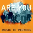 Trapt You Are Parkour - Music to Parkour