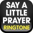 Ringtone Masters Say a Little Prayer Ringtone