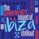 Cafe Ibiza Chillout Lounge&Future Sound of Ibiza The Summer Sound of Ibiza Chillout
