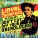 Linval Thompson Don't Cut Off Your Dreadlocks