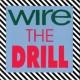 Wire The Drill