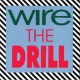 Wire The Drill