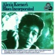 Alexis Korner's Blues Incorporated Alexis Korner's Blues Incorporated (Expanded Edition) [2006 Remastered Version]