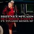 Britney Spears スランバー・パーティー feat. ティナーシェ (Remix EP)