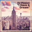 Ex-Plosion&The Crackajack Project I Have A Dream
