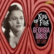 Georgia Gibbs Hit List - Kiss of Fire