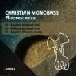 Flamen&Christian Monobass Fluorescenza