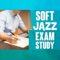 Exam Study Soft Jazz Music Collective Absolutely