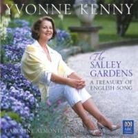 イヴォンヌ・ケニー/Caroline Almonte The Salley Gardens: A Treasury Of English Song