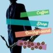 Coffee Shop Background Jazz Blue Bossa