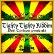 Wayne Wonder Don Corleon Presents - Tighty Tighty Riddim