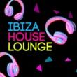 Ibiza House Lounge/Nicola S Totally Fine