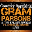 Gram Parsons&The Fallen Angels/Emmylou Harris Cry One More Time (feat. Emmylou Harris) [Live]