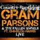 Gram Parsons&The Fallen Angels/Emmylou Harris That's All It Took (feat. Emmylou Harris) [Live]