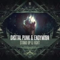 Digital Punk & Endymion Stand Up & Fight