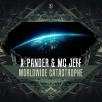 X-Pander & MC Jeff Worldwide Catastrophe