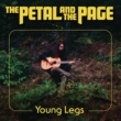Young Legs The Petal and the Page