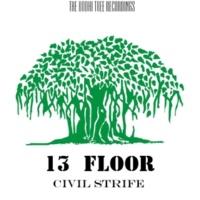 13 Floor Civil Strife