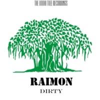 Raimon Dirty