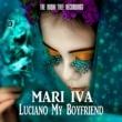 MARI IVA Luciano My Boyfriend