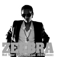 ZEEBRA Not Your Boyfriend feat.JESSE(RIZE)-Instrumental-