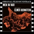 Elmer Bernstein Men in War (Original Film Soundtrack)