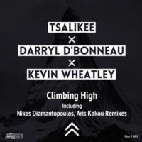 Tsalikee,Darryl D'Bonneau&Kevin Wheatley Climbing High