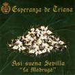 Esperanza De Triana Asi Suena Sevilla - La Madrugá