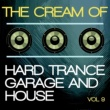 Trip Advisor The Cream of Hard Trance, Garage and House, Vol. 9