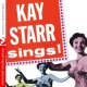 Kay Starr Kay Starr Sings! (Digitally Remastered)