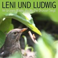 Leni Und Ludwig Im Grünen Walde, Da Wo Die Drossel Singt