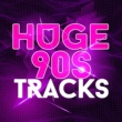 90s Classics Huge 90s Tracks