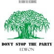 Edifon Don't Stop The Party