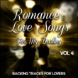 Stardust All Stars Romance and Love Songs for My Darling - Backing Tracks for Lovers, Vol. 4