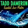 Tadd Dameron Essential Jazz Masters