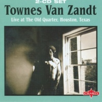 Townes Van Zandt Pancho And Lefty - Live