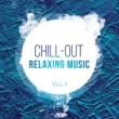 GYSNOIZE,The Mord,Dmitry Bereza,Valefim Planet,Der Luchs,Viktor (UA),KOEL,Red12&Infinite Unknown Chill-Out: Relaxing Music, Vol.1