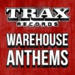 Marshall Jefferson Trax Records - Warehouse Anthems