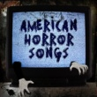 Various Artists American Horror Songs