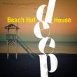 Beach Club House de Ibiza Cafe&Saint Tropez Beach House Music Dj Beach Hut Deep House