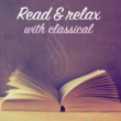 Various Artists Read & Relax with Classical
