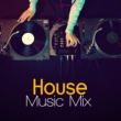 House Music House Music Mix