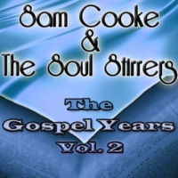 Sam Cooke&The Soul Stirrers He'll Make a Way