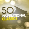 Various Artists 50 Inspirational Classics