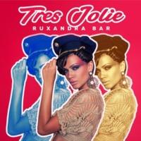 Ruxandra Bar Tres Jolie