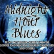 Various Artists Midnight Hour Blues